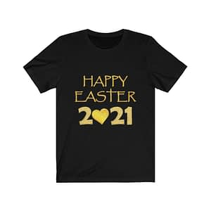 Happy Easter 2021 T-Shirt