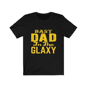 Bast Dad In The Glaxy T-shirt