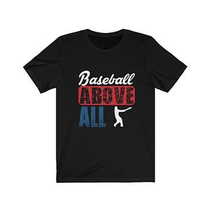Baseball Above All T-shirt