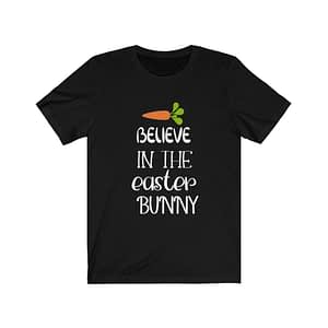 Believe In The Easter Bunny ...