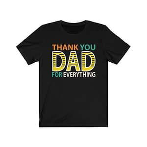 Thank You Dad For T-shirt