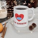 Be my quarantine. Quarantine...