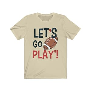 Let's Go Play T-Shirt