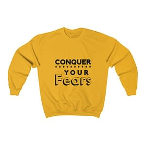 Conquer Your Fears Unisex Sw...
