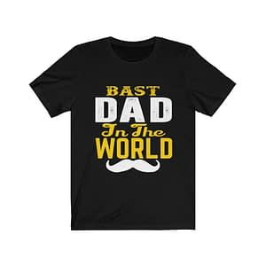 Bast Dad In The World T-shirt