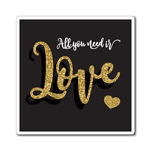 all you need is love Magnets