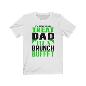 For Fathers Day T-shirt