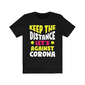Keep The Distance T-shirt
