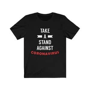 Take A Stand Against T-shirt
